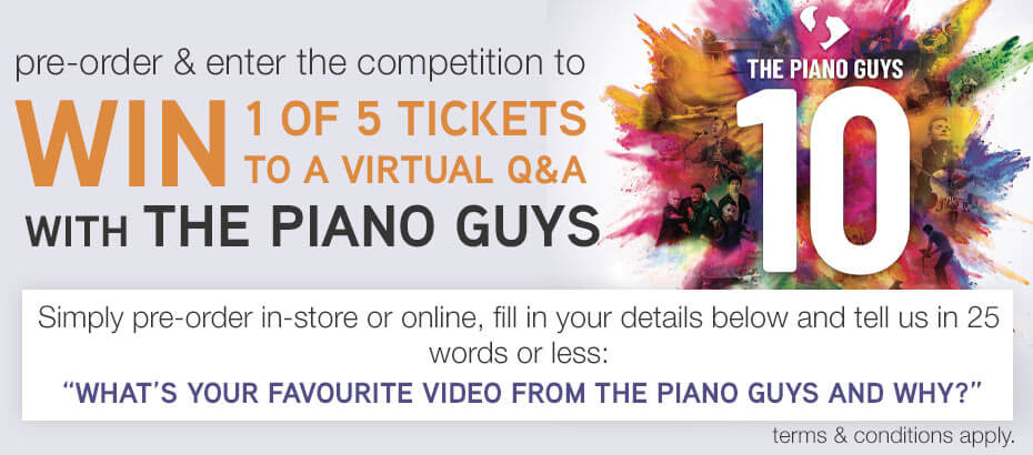 Pre-order 10 by The Piano Guys & Enter Below