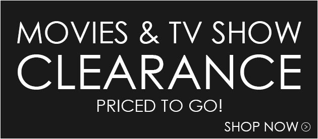 Buy Movies & TV Shows Priced To Clear